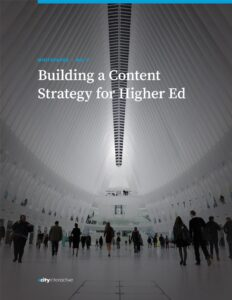 Building a Content Strategy for Higher Ed
