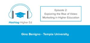 Hashtag Higher Ed Video Marketing in Higher Education