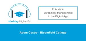Hashtag Higher Ed Podcast Adam Castro