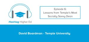 Hashtag Higher Ed Podcast Social Media Dean