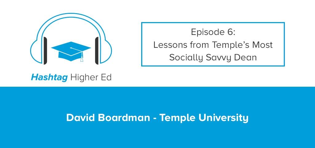 Hashtag Higher Ed Podcast Social Media Dean