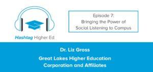 Hashtag Higher Ed Social Listening Liz Gross