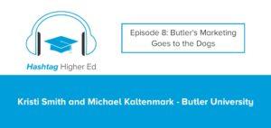 Hashtag Higher Ed Butler University