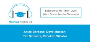 Hashtag Higher Ed Podcast Social Media Takeovers