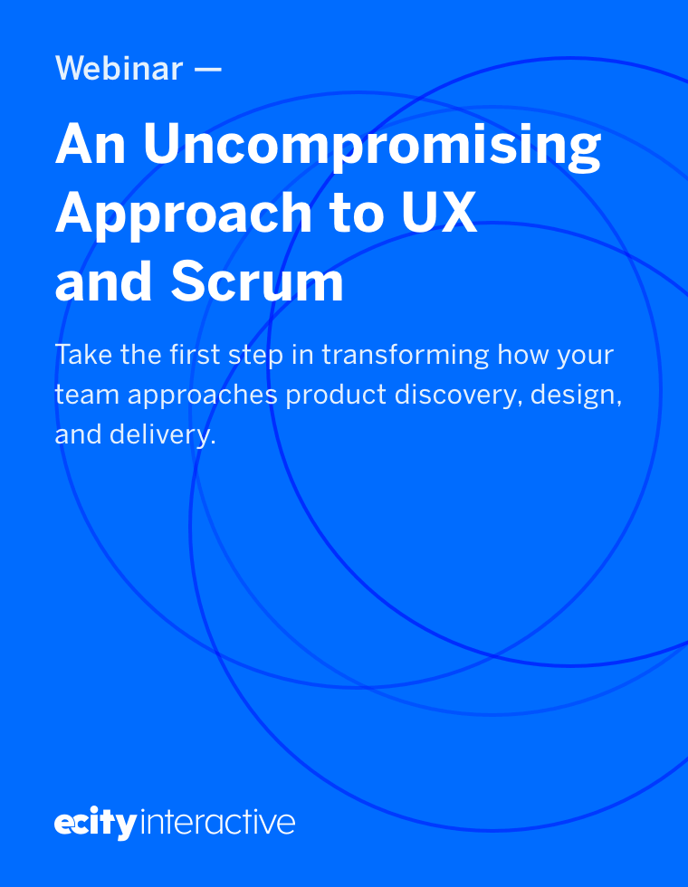 Webinar: An Uncompromising Approach to UX & Scrum
