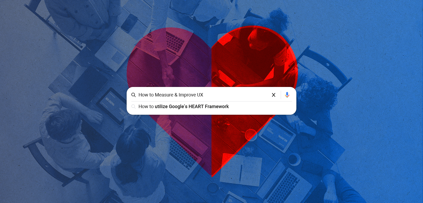 Graphic design of a heart with a web search bar overlaid on top of it. Inside the search bar it says 'How to measure & improve UX,' and How to utilize Google's HEART framework'